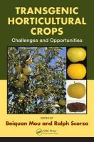 Transgenic Horticultural Crops: Challenges and Opportunities