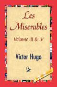 Les Miserables; Volume III & IV