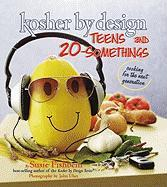 Kosher by Design Teens and 20-Somethings: Cooking the Next Generation