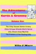 The Adventures of Curtis & Grammy - Marr, Ella J.