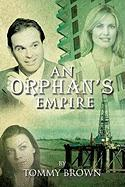 An Orphan's Empire