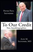 To Our Credit: Two Autobiographies