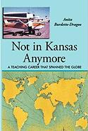 Not in Kansas Anymore: A Teaching Career That Spanned the Globe