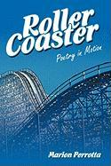 Rollercoaster: Poetry in Motion