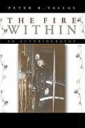The Fire Within: An Autobiography