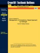 Outlines & Highlights for Management: A Competency- Based Approach by Hellriegel ISBN: 0324259948