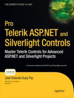 Pro Telerik ASP.NET and Silverlight Controls: Master Telerik Controls for Advanced ASP.NET and Silverlight Projects (Pro Series)