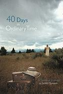 40 Days in Ordinary Time - Quinton, Judith