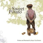 The Sweet Potato - Van Dooren, Karyn