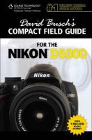 David Busch's Compact Field Guide for the Nikon D5000