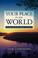 Your Place in the World