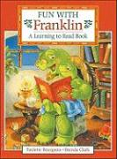 Fun with Franklin: A Learning to Read Book