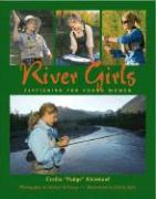 River Girls: Fly Fishing for Young Women