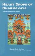 Heart Drops of Dharmakaya: Dzogchen Practice of the Bon Tradition