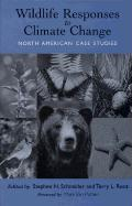 Wildlife Responses to Climate Change: North American Case Studies