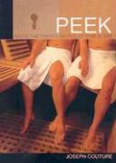 Peek: Inside the Private World of Public Sex