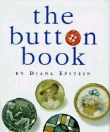 The Button Book: With Miniature Button Attached