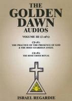 The Golden Dawn Audios, Volume III