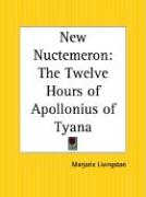 New Nuctemeron: The Twelve Hours of Apollonius of Tyana