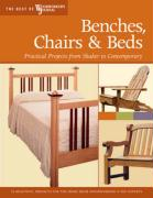 Benches, Chairs & Beds: Practical Projects from Shaker to Contemporary