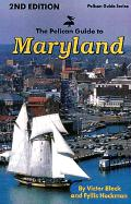 The Pelican Guide to Maryland - Block, Victor