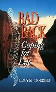 Bad Back: Coping for Life - Dobkins, Lucy M.