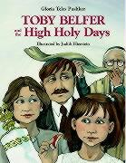 Toby Belfer and the High Holy Days - Pushker, Gloria Teles