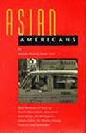 Asian Americans: Oral Histories of First to Fourth Generation Americans from China, the Philippines, Japan, India, the Pacific Islands,