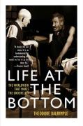 Life at the Bottom: The Worldview That Makes the Underclass