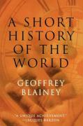 A Short History of the World - Blainey, Geoffrey