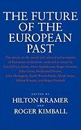 The Future of the European Past