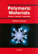 Polymeric Materials: Structure - Properties - Applications