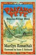 Paisano Pete: Snake-Killer Bird