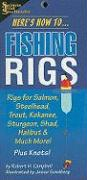 Here's How To... Fishing Rigs - Campbell, Robert