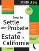 How to Probate & Settle an Estate in California, 2e