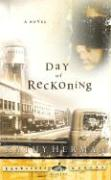 The Day of Reckoning - Herman, Kathy