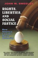 Rights, Liberties, and Social Justice: How America Lost Its Moral Authority