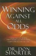 Winning Against All Odds: Leave the Past Behind, Turn Failure Into Opportunity, Equip Yourself for Success