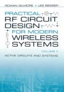 Practical RF Circuit Design for Modern Wireless Systems: Active Circuits and Systems