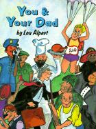You and Your Dad - Albert, Lou