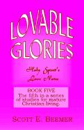 Lovable Glories - Beemer, Scott E.