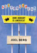 All You Can Eat: How Hungry Is America?