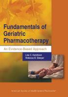 Fundamentals of Geriatric Pharmacotherapy: An Evidence-Based Approach - Hutchinson, Lisa C.; Sleeper, Rebecca B.