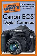The Complete Idiot's Guide to Canon EOS Digital Cameras