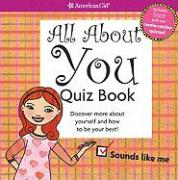 All about You Quiz Book: Discover More about Yourself and How to Be Your Best! - Madison, Lynda
