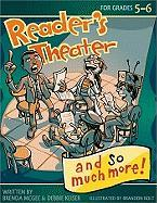 Reader's Theater... and So Much More! Grades 5-6 - McGee, Brenda; Keiser, Debbie