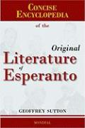 Concise Encyclopedia of the Original Literature of Esperanto