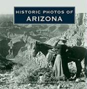 Historic Photos of Arizona