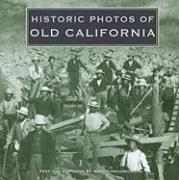 Historic Photos of Old California