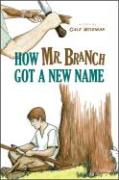 How Mr. Branch Got a New Name - Wiseman, Gale